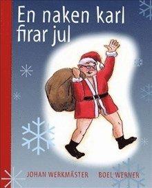 bokomslag En naken karl firar jul / Lättläst