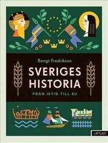 bokomslag Sveriges historia – Från istid till EU / Lättläst