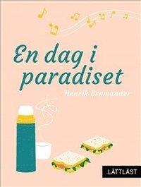 bokomslag En dag i paradiset / Lättläst