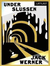 bokomslag Under Slussen (Lättläst)