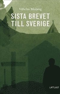 bokomslag Sista brevet till Sverige (Lättläst)