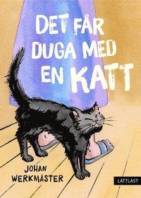 bokomslag Det får duga med en katt