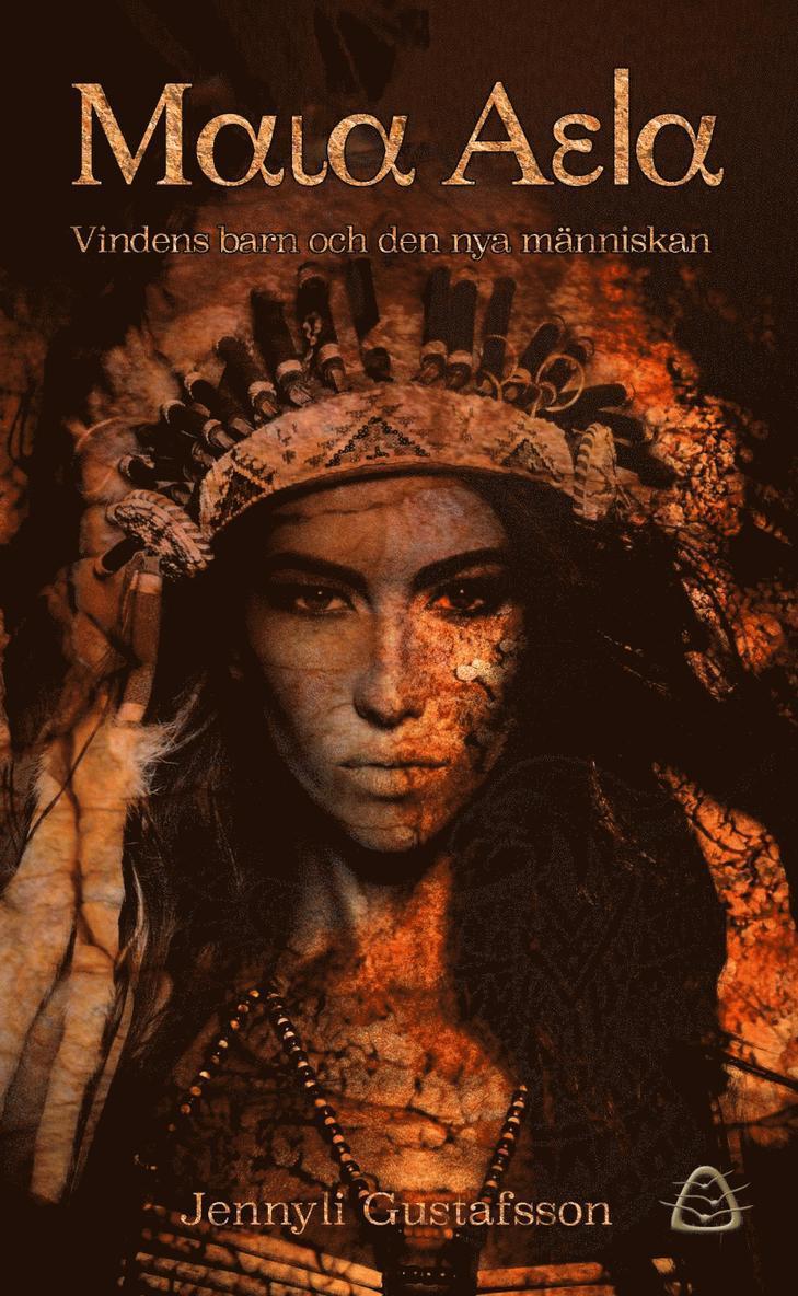 Maia Aela. Vindens barn och den nya människan 1
