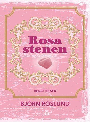 bokomslag Rosa stenen