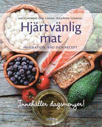 bokomslag Hjärtvänlig mat : inspiration, råd och recept