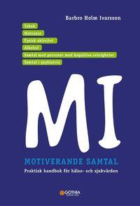 bokomslag Motiverande samtal i hälso-och sjukvården