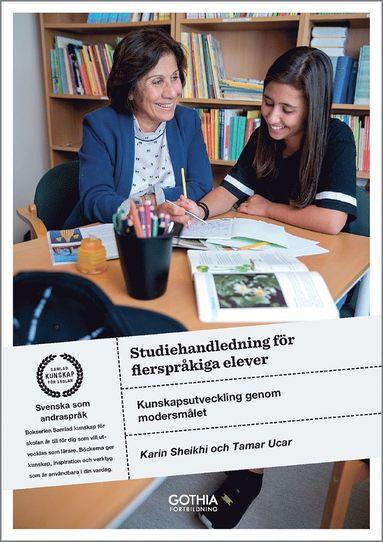 bokomslag Studiehandledning för flerspråkiga elever : kunskapsutveckling genom modersmålet