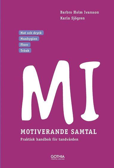 bokomslag MI - Motiverande samtal i tandvården