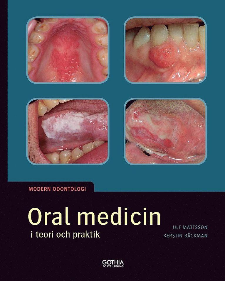 Oral medicin i teori och praktik 1