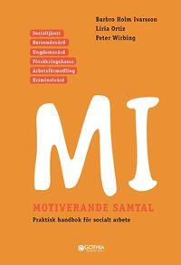 bokomslag MI Motiverande samtal i socialt arbete