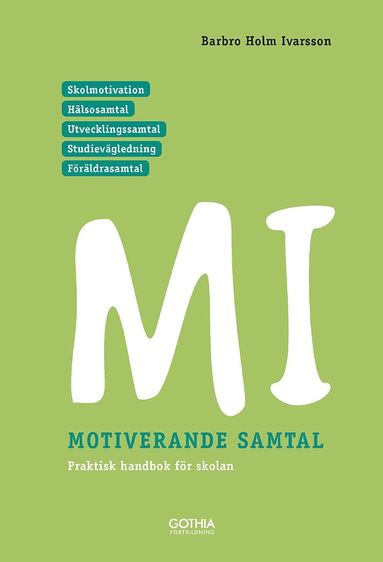bokomslag MI – Motiverande samtal för skolan