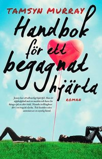 bokomslag Handbok för ett begagnat hjärta