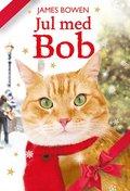 bokomslag Jul med Bob