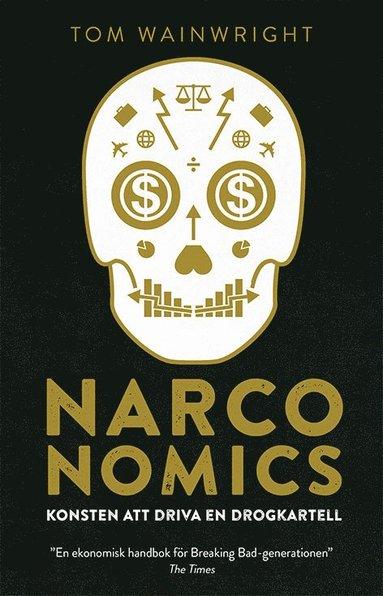 bokomslag Narconomics : konsten att driva en drogkartell