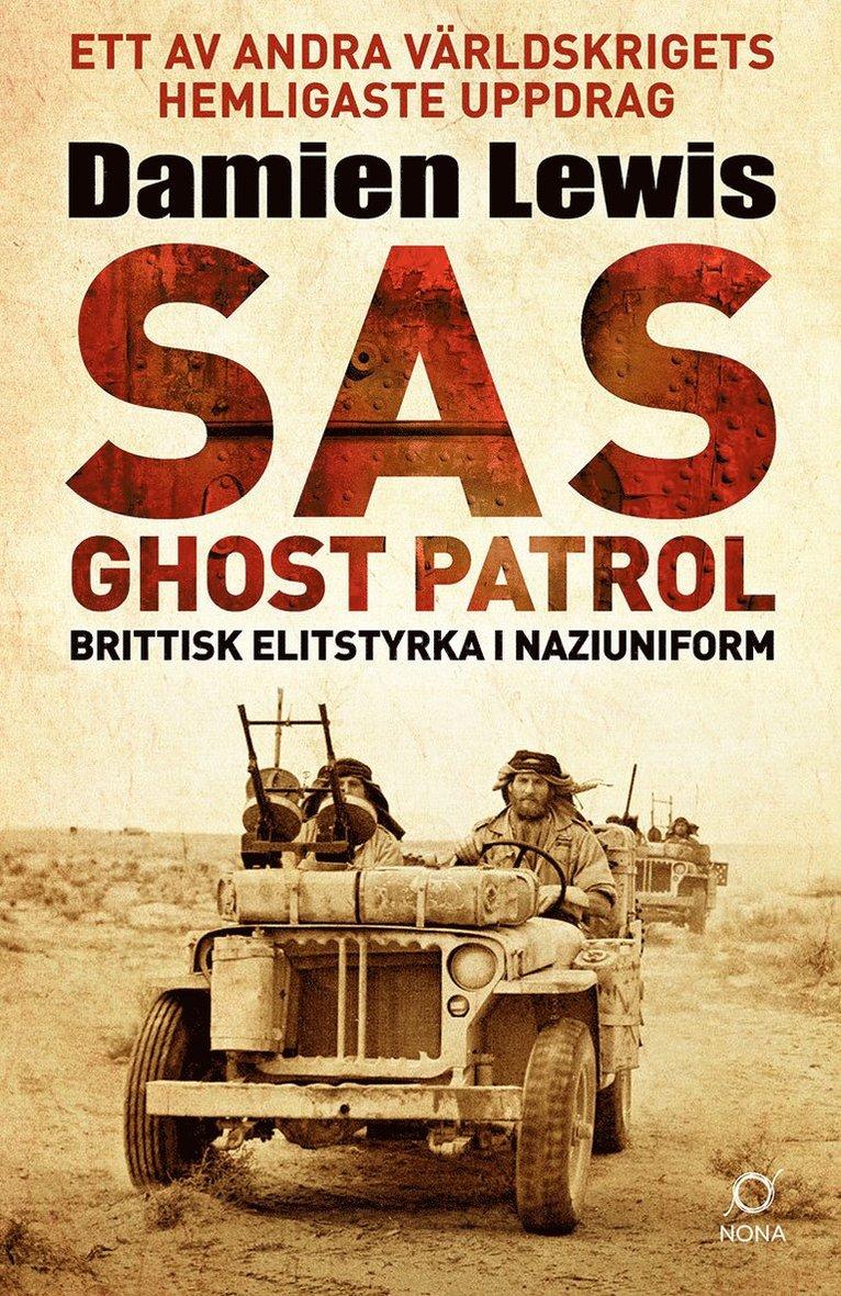 SAS Ghost Patrol: brittisk elitstyrka i naziuniform 1