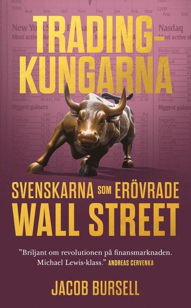 bokomslag Tradingkungarna: svenskarna som erövrade Wall Street