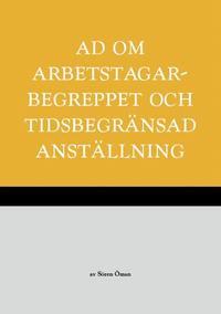 bokomslag AD om arbetstagarbegreppet och tidsbegränsad anställning