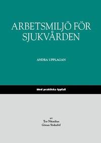 bokomslag Arbetsmiljö för sjukvården : med praktiska typfall