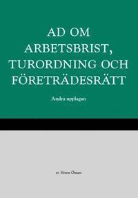 bokomslag AD om arbetsbrist, turordning och företrädesrätt