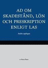 bokomslag AD om skadestånd, lön och preskription enligt LAS