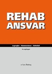bokomslag RehabAnsvar : lagregler, kommentarer, rättsfall