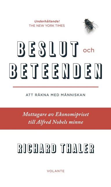 bokomslag Beslut och beteenden : att räkna med människan: om nudge, knuffar och beteendeekonomi