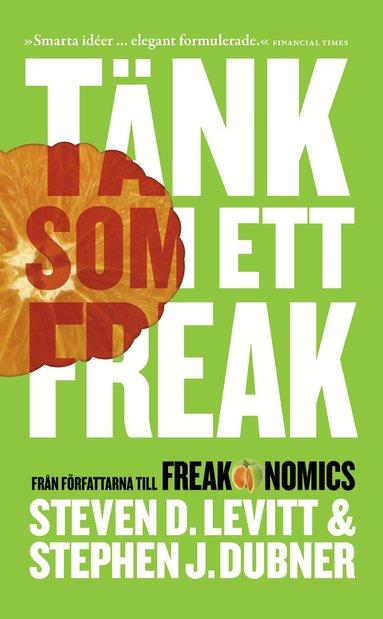 bokomslag Tänk som ett freak