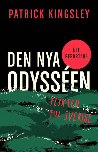 bokomslag Den nya odysséen : flykten till Sverige