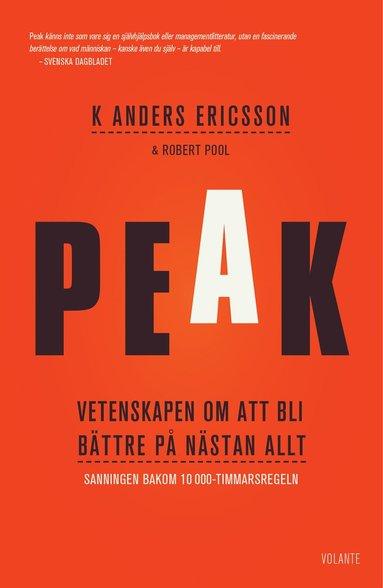 bokomslag Peak : vetenskapen om att bli bättre på nästan allt - Sanningen bakom 10000-timmarsregeln