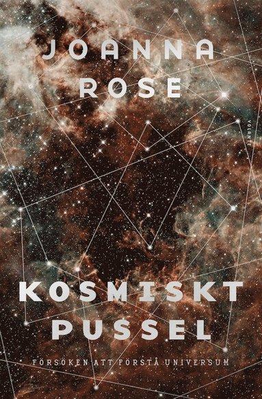 bokomslag Kosmiskt pussel : försöken att förstå universum