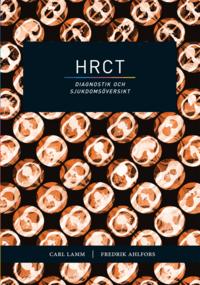 bokomslag HRCT : diagnostik och sjukdomsöversikt