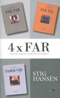 bokomslag 4 x far : Far-trilogin + Ett bokslut