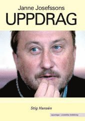 bokomslag Janne Josefssons uppdrag