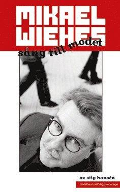 bokomslag Mikael Wiehes sång till modet