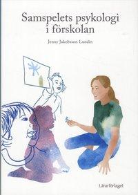 bokomslag Samspelets psykologi i förskolan