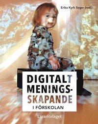 bokomslag Digitalt meningsskapande i förskolan