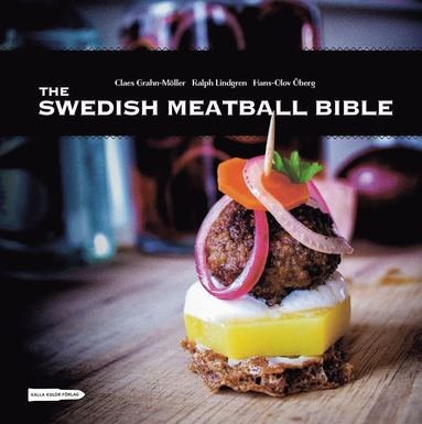 bokomslag The swedish meatball bible