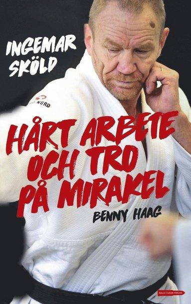 bokomslag Hårt arbete och tro på mirakel