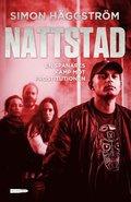 bokomslag Nattstad : En spanares kamp mot prostitutionen