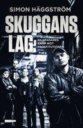 bokomslag Skuggans lag : en spanares kamp mot prostitutionen