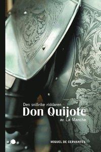 bokomslag Den snillrike riddaren Don Quijote av La Mancha