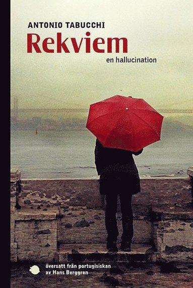 bokomslag Rekviem : en hallucination