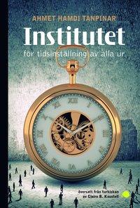 bokomslag Institutet för tidsinställning av alla ur