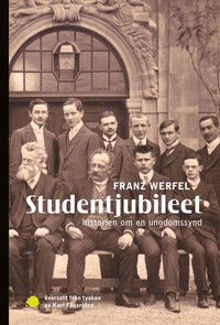 bokomslag Studentjubileet : historien om en ungdomssynd
