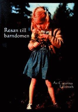 bokomslag Resan till barndomen