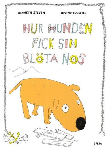 bokomslag Hur hunden fick sin blöta nos