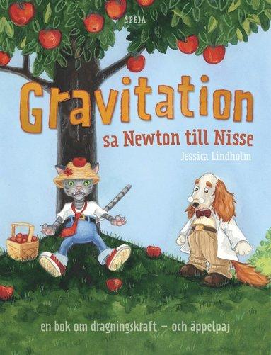 bokomslag Gravitation! sa Newton till Nisse