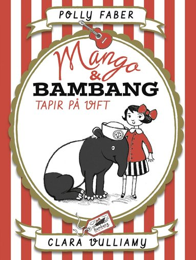 bokomslag Mango & Bambang. Tapir på vift