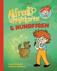 bokomslag Alfred Upptäckaren & hundfisen
