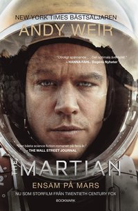 bokomslag The Martian : ensam på Mars